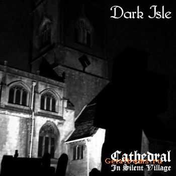 Dark Isle - Cathedral In Silent Village (2011)