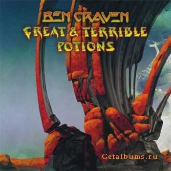 Ben Craven - Great and Terrible Potions (2011)