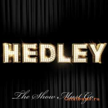 Hedley - The Show Must Go (2009)