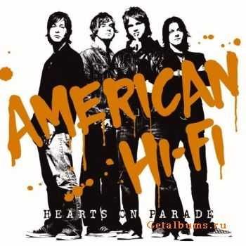 American Hi-Fi - Hearts On Parade (2005)