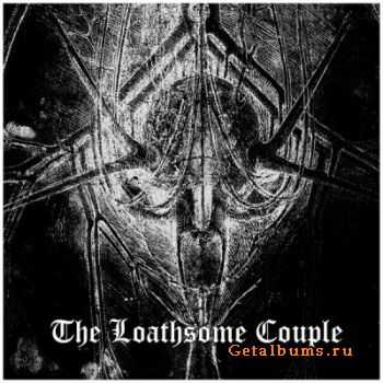 The Loathsome Couple - The Loathsome Couple (2011)