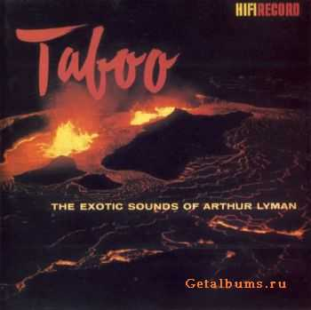 Arthur Lyman Group - The Exotic Sounds of Arthur Lyman(1957-1964) (1991)
