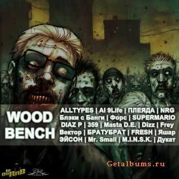 V.A. - Wood Bench..