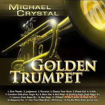 Michael Crystal - Golden Trumpet (2011)