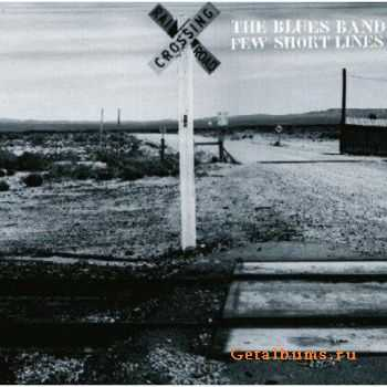 The Blues Band - Few Short Lines (2011)