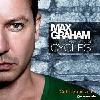 Max Graham Presents - Cycles 3 (2011)