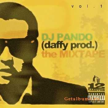 dj Pando (daffy prod.) the MIXTAPE VOL. 1 (2011)