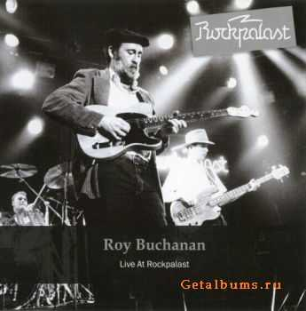 Roy Buchanan - Live At Rockpalast - 1985 (2011)