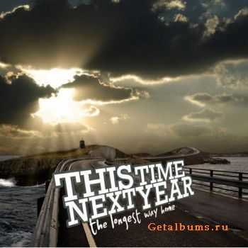 This Time Next Year - The Longest Way Home [EP] (2008)