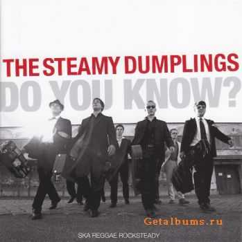 The Steamy Dumplings - Do You Know? (2007)