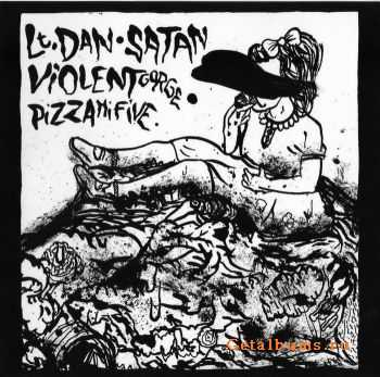 Lt. Dan & Satan & Violent Gorge & Pizzahifive - Split (2011)