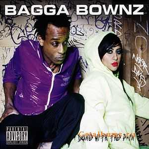 Bagga Bownz - Done With The Pain (2008)