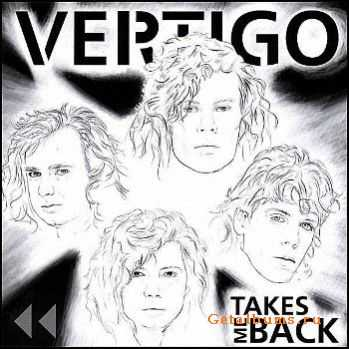 Vertigo - Takes Me Back (2007)