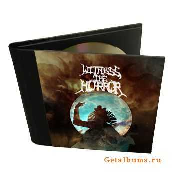 Witness The Horror - EP (2011)
