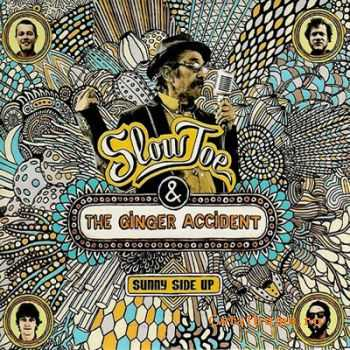 Slow Joe & The Ginger Accident - Sunny Side Up (2011)