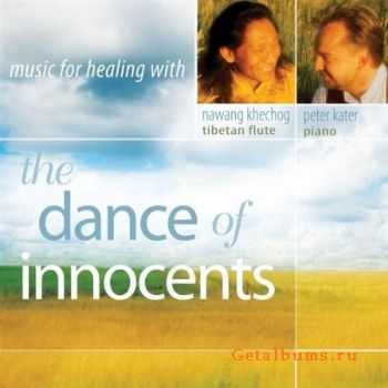 Nawang Khechog & Peter Kater - The Dance Of Innocents (2009)