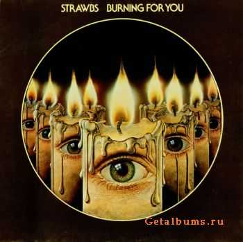 Strawbs - Burning For You (1977)