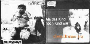 Cornucopia & Intestinal Disease - Sorry Looking Humanity & Als Das Kind Noch Kind War (Split) (1997)