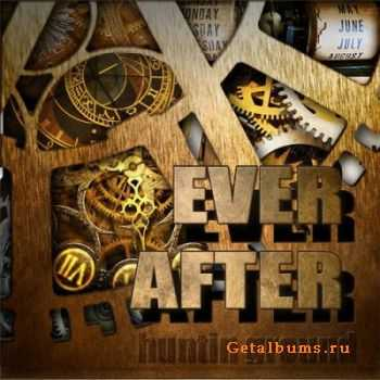 Huntin Ground - Ever After (2010)
