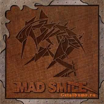 Mad Smile - Never Surrender [EP] (2011)