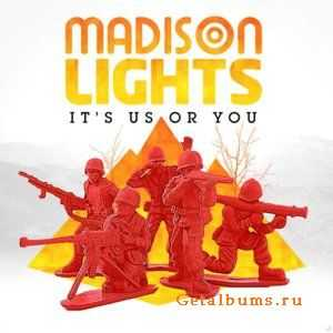 Madison Lights - It's Us Or You (2011)