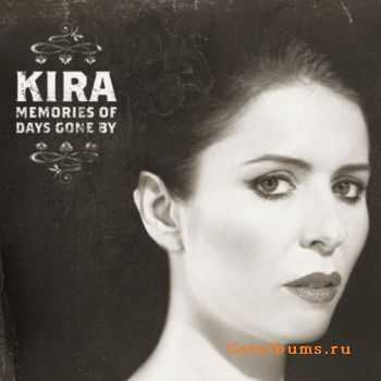 Kira - Memories Of Days Gone By (2011)