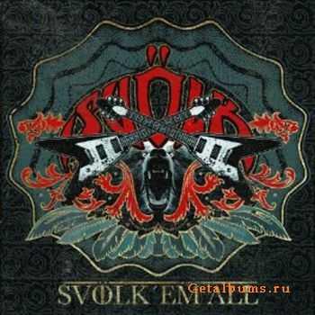 Svölk - Svölk Em All (2011)