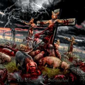 Slaughterbox - The Ubiquity Of Subjagation (2011)