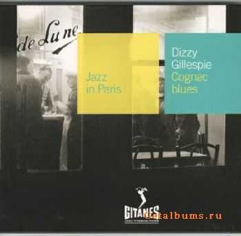 Dizzy Gillespie - Cognac Blues (1952) {Jazz in Paris №52}