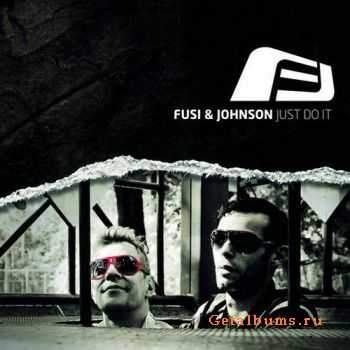 Fusi And Johnson - Just Do It (2011)