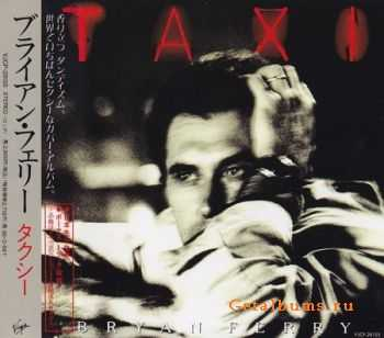 Bryan Ferry - Taxi (Japanese Edition) 1993 (Lossless) + MP3