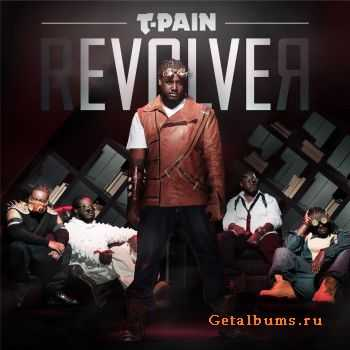 T-Pain - rEVOLVEr (Deluxe Edition)