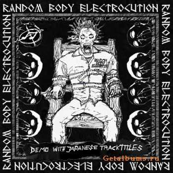 Random Body Electrocution - Demo with Japanese Tracktitles (2010)