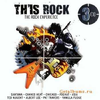 Th'is Rock. The Rock Experience (2011)