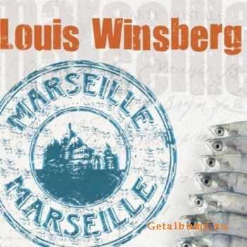 Louis Winsberg - Marseille Marseille (2011)