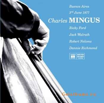 Charles Mingus - Live in Buenos Aires Argentina (1977)