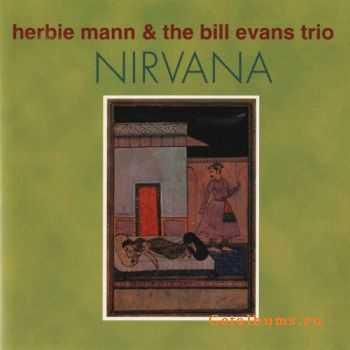 Herbie Mann & The Bill Evans Trio - Nirvana (1962)