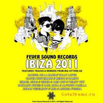 VA - Ibiza 2011 Compilation: Fever Sound Records Selected By Amin Orf (2011)