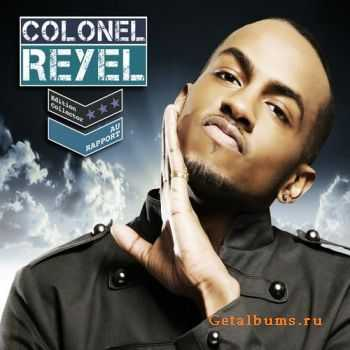 Colonel Reyel - Au Rapport (Edition Collector) (2011)