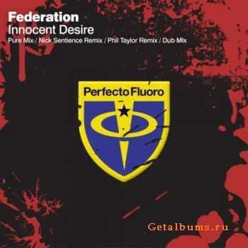 Federation - Innocent Desire (2011)