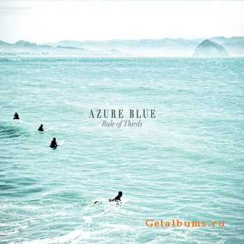 Azure Blue - Rule Of Thirds (2011)