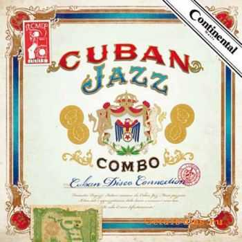 Cuban Jazz Combo - Cuban Disco Connection (2011)