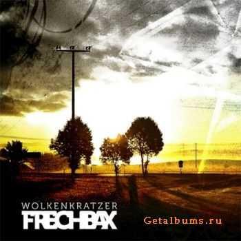 Frechbax - Wolkenkratzer (2011)