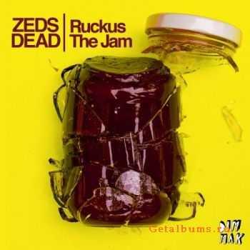 Zeds Dead - Ruckus The Jam (2011)