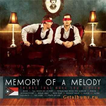 Memory of a Melody - Things That Make You Scream (2011)