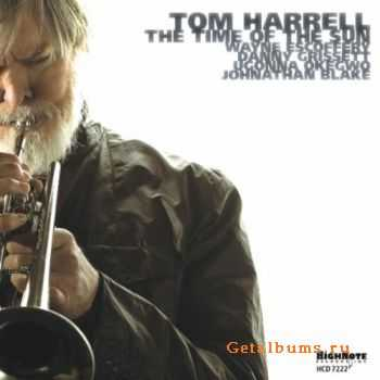 Tom Harrell - The Time of the Sun (2011)
