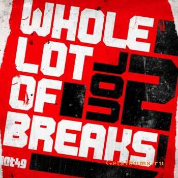 VA - A Whole Lot Of Breaks Vol.2 (2011)