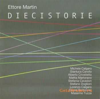 Ettore Martin - Dieci storie (2011)