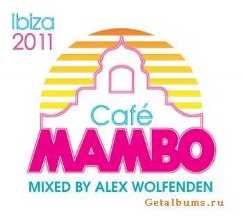 VA –  Cafe Mambo Ibiza 2011 (unmixed tracks) (2011)