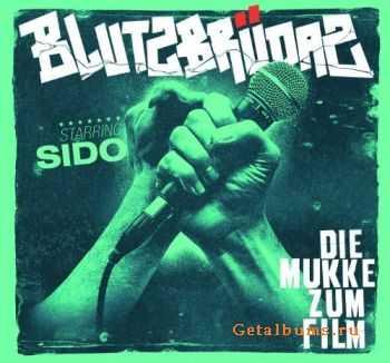 Sido - Blutzbrüdaz - Die Mukke Zum Film (2011)